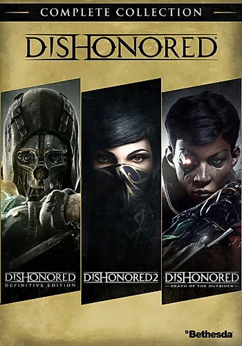 [Антология] Dishonored: Complete Collection
